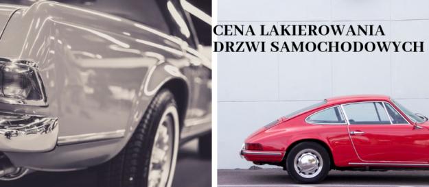 Cena lakierowana drzwi samochodowych - ile kosztuje lakierowanie drzwi na przykładowych samochodach.